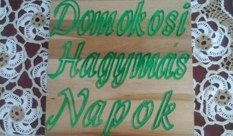 DOMOKOSI HAGYMÁS NAPOK