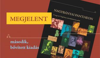 MEGJELENT a Nagybányai Pantheon, második, bővített kiadása