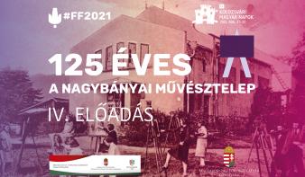 125 éves a Nagybányai Művésztelep – IV. előadás