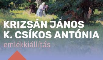 FF2021: Krizsán János és Krizsánné Csíkos Antónia emlékkiállítás