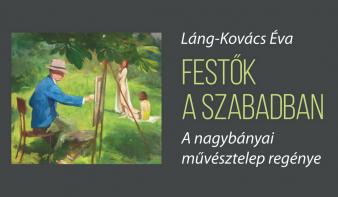 Ma könyvbemutató: FESTŐK A SZABADBAN