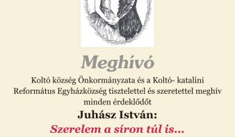 Juhász István: Szerelem a síron túl is ... című könyv bemutatója Koltón