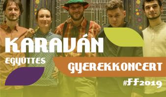 FF2019: a Karaván együttes gyerekkoncertje