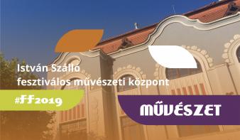 FF2019: Művészet a Főtér Fesztivál 2019 - Nagybányai Magyar Napokon
