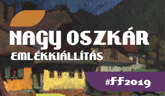 FF2019: Nagy Oszkár emlékkiállítás