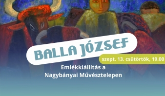 FF2018: Balla József emlékkiállítás a Nagybányai Művésztelepen