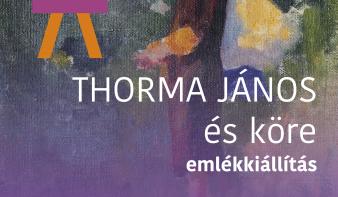 Október 3-ig látogatható a Thorma János és köre című emlékkiállítás a Várvédő Galériában