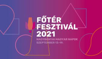 Főtér Fesztivál 2021 - Nagybányai Magyar Napok
