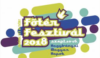 Főtér Fesztivál 2018 - SAJTÓTÁJÉKOZTATÓ