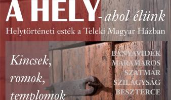 Kincsek, romok, templomok - előadás a Teleki Magyar Házban