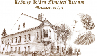 Válaszd a magyar iskolát, a máramarosszigeti Leőwey Klára Elméleti Líceumot