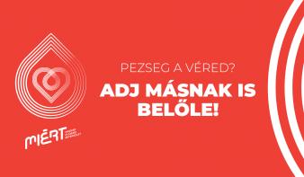 Véradási kampányt indított a MIÉRT Magam adom! címmel