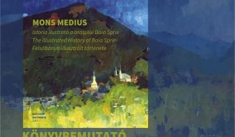 Meghívó könyvbemutatóra: MONS MEDIUS - Felsőbánya illusztrált története