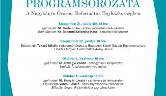 REFORMÁCIÓ 500. programsorozata a Nagybánya Óvárosi Református Egyházközségben