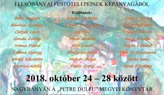 Kiállítás a Monte Medio Értékei Egyesület és a Műveltségszolgálat felsőbányai festőtelepeinek képanyagából