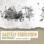A kolozsvári Kastély Erdélyben Konferencián mutatják be Erdély első interaktív dokumentumfilmjét